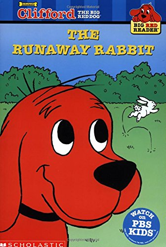 9780439213615: Clifford and the Runaway Rabbit (Clifford the Big Red Dog) (Big Red Reader Series)