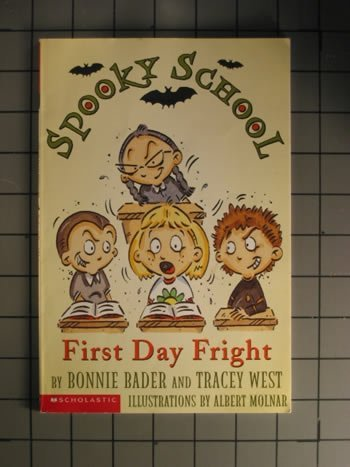 9780439215534: First Day Fright (Spooky School)