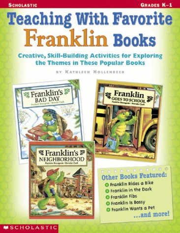 9780439215664: Teaching With Favorite Franklin Books: Creative, Skill-Building Activities for Exploring the Themes in These Popular Books