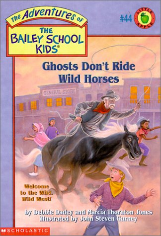 9780439215848: Ghosts Don't Ride Wild Horses (The Adventures of the Bailey School Kids, #44)