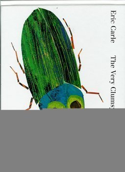 The Very Clumsy Click Beetle: Eric Carle