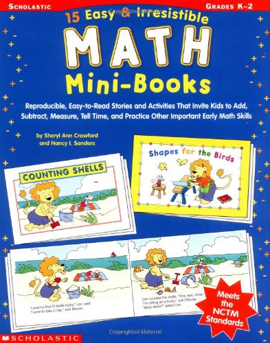 15 Easy & Irresistible Math Mini-Books: Reproducible, Easy-to-Read Stories and Activities That ...