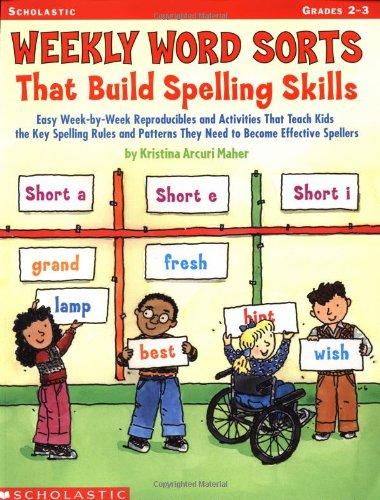 9780439216159: Weekly Word Sorts That Build Spelling Skills