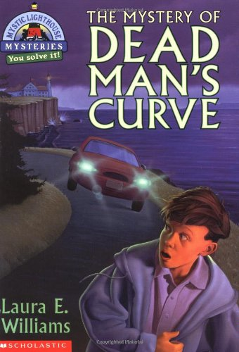 9780439217255: The Mystery of Dead Man's Curve (Mystic Lighthouse Mysteries)