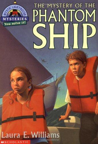The Mystery of the Phantom Ship (Mystic: Laura E. Williams
