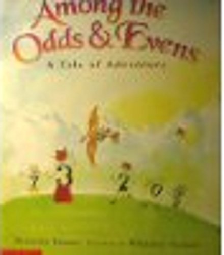 9780439217378: Among the Odds & Evens: A Tale of Adventure