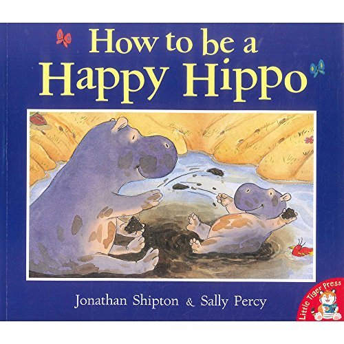 9780439217934: How to Be a Happy Hippo