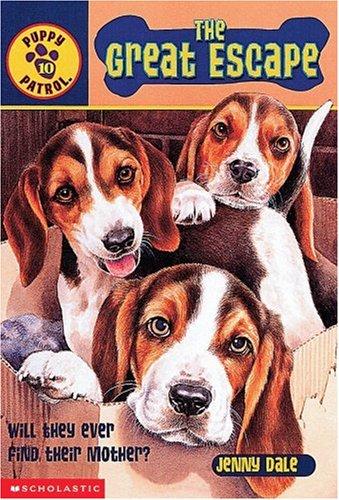 9780439218115: Great Escape (Puppy Patrol)