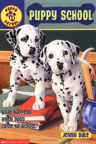 9780439218153: Puppy School (Puppy Patrol)