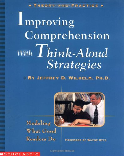 9780439218597: Improving Comprehension with Think-Aloud Strategies: Modeling What Good Readers Do