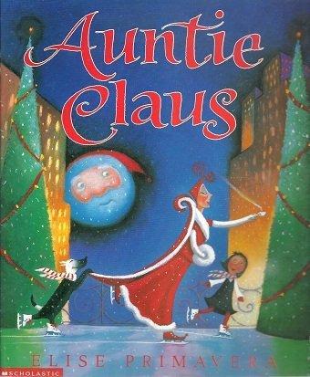 9780439218863: Auntie Claus
