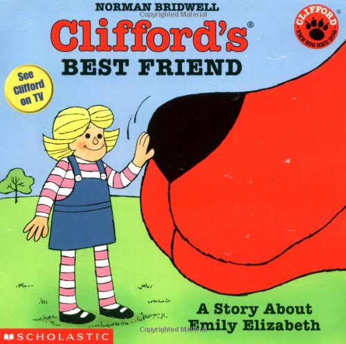 9780439219976: Clifford's Best Friend: A Story About Emily Elizabeth