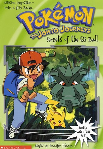 9780439220910: Pokemon The Johto Journeys: Secrets of the GS Ball (Pokemon Chapter Book)