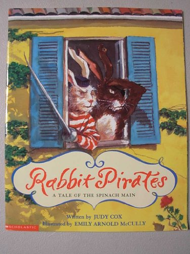 9780439221207: Rabbit pirates: A tale of the Spinach Main