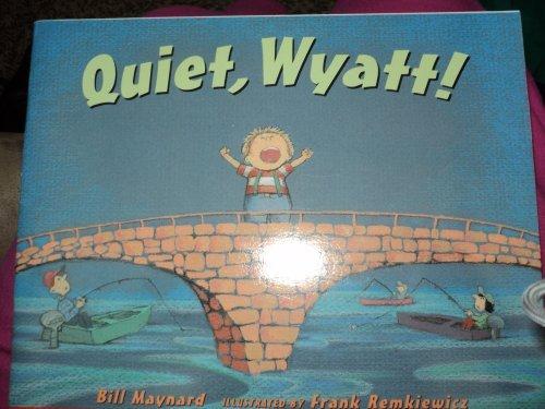 9780439221252: Quiet, Wyatt