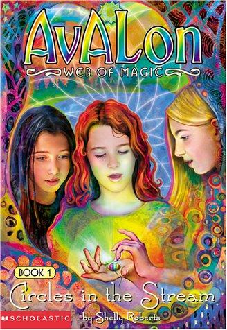 9780439221658: Circles in the Stream (Avalon Web of Magic, Book 1)