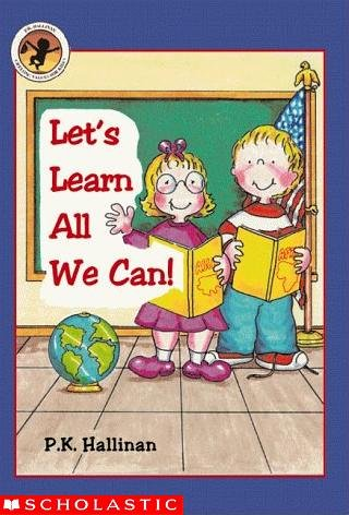 9780439222037: Let's Learn All We Can! (P.K. Hallinan's Lifelong Values For Kids)