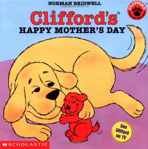 9780439222297: Clifford's Happy Mother's Day