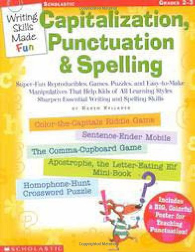 9780439222679: Writing Skills Made Fun: Capitalization, Punctuation & Spelling