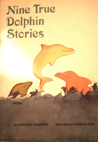 9780439222747: Nine True Dolphin Stories