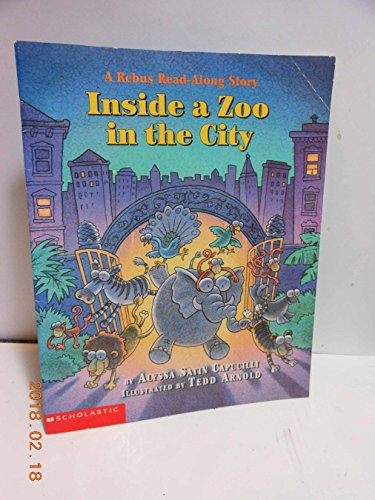 9780439223171: Inside a Zoo in the City, (A Rebus Read-Along Story)