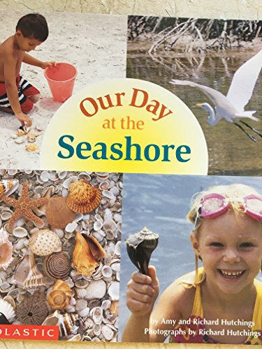 9780439223539: Our Day at the Seashore