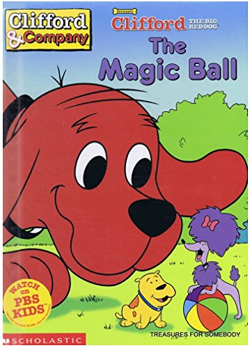 9780439224673: The Magic Ball (Clifford the Big Red Dog)