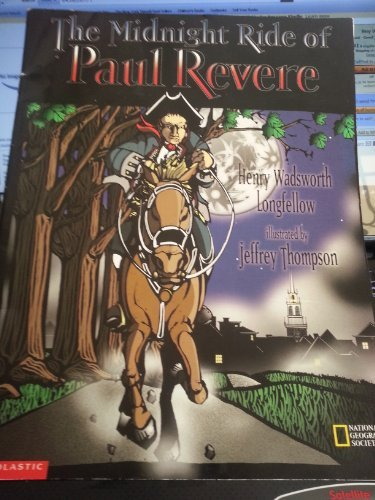 The Midnight Ride of Paul Revere: HENRY WADSWORTH LONGFELLOW