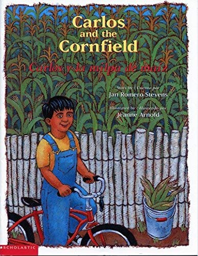 9780439226684: Carlos and the Cornfield - Carlos y la milpa de maiz