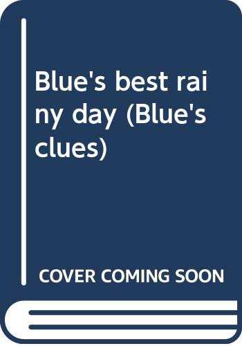 9780439226790: Blue's best rainy day (Blue's clues)