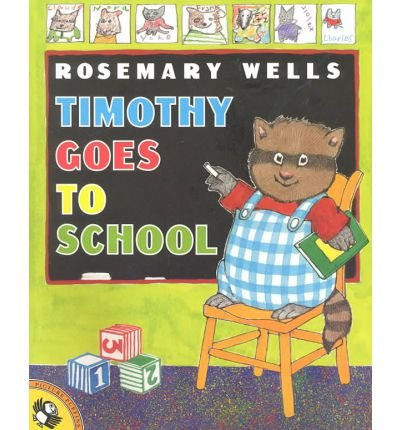 9780439227070: Timothy Goes to School