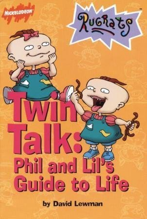 9780439227094: Twin Talk: Phil and Lil's Guide to Life (Nickelodeon Rugrats)