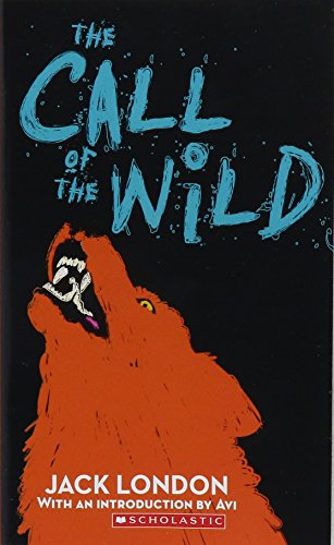 9780439227148: The Call of the Wild (Scholastic Classics)