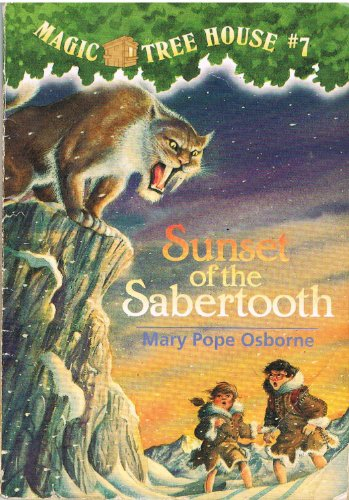 9780439227476: Sunset of the Sabertooth (Magic Tree House #7)
