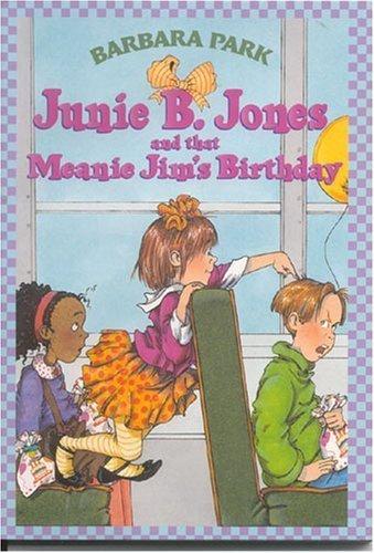 9780439227599: junie B. Jones and That Meanie Jim's Birthday