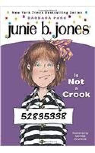 9780439227612: Junie B. Jones is Not a Crook