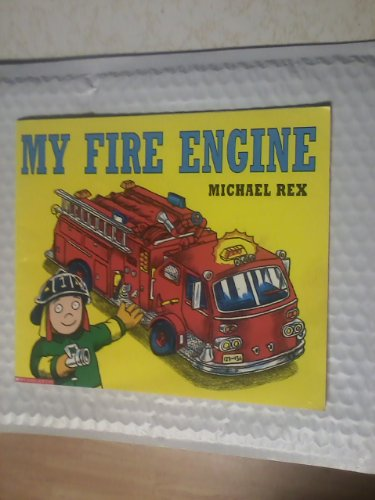9780439228053: My Fire Engine
