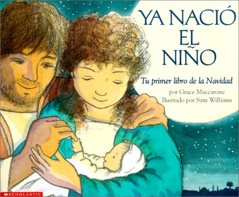 9780439228985: Child Was Born, A (ya Nacio El Nino )
