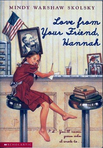 9780439228992: Love From Your Friend, Hannah: A Novel