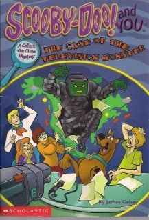 Scooby-Doo! and You: The Case of the Television Monster (0439231590) by James Gelsey