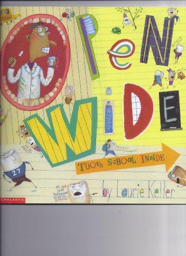 9780439232050: Open Wide Tooth School Inside
