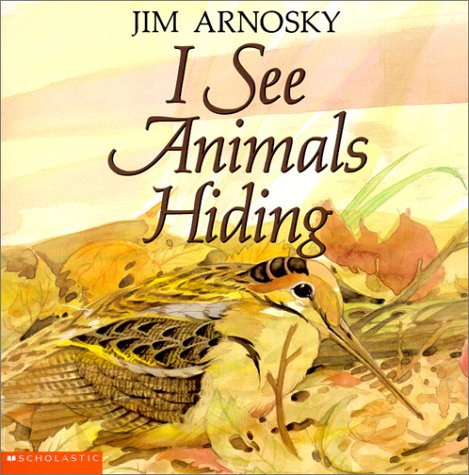 9780439232159: I See Animals Hiding