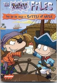 9780439232517: Yo Ho Ho and a Bottle of Milk (The Rugrats Files: A Time Travel Adventure)