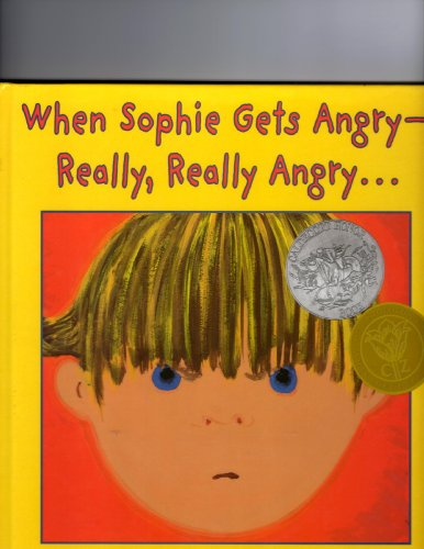 9780439233262: When Sophie Gets Angry - Really, Really Angry...