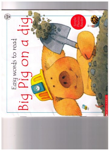 9780439234061: Big Pig on a Dig