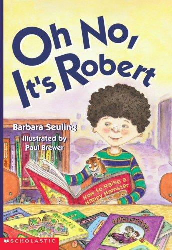 Oh No, It's Robert: Barbara Seuling