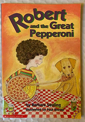 9780439235471: Robert and the Great Pepperoni
