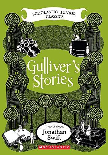 9780439236201: Gulliver's Stories (Scholastic Junior Classics)
