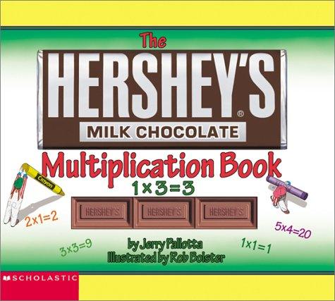 9780439236232: The Hershey's Milk Chocolate Multiplication Book