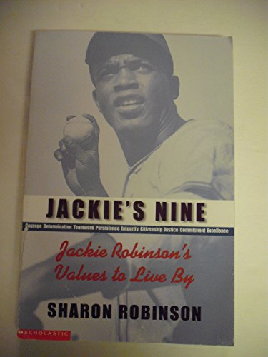 9780439237659: Jackie's Nine: Jackie Robinson's Values to Live By